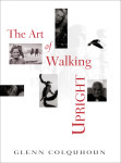 The-art-of-walking-upright